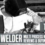 Best Multi Process Welder