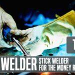 Best Stick Welder For The Money