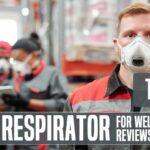 Best Welding Respirator