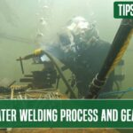 Underwater Welding Process and Gear Guide