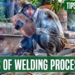 Types of Welding Processes
