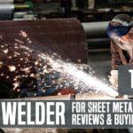Best Welder for Sheet Metal