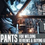 14 Best Pants For Welding