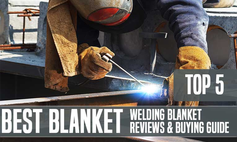 Best Welding Blanket