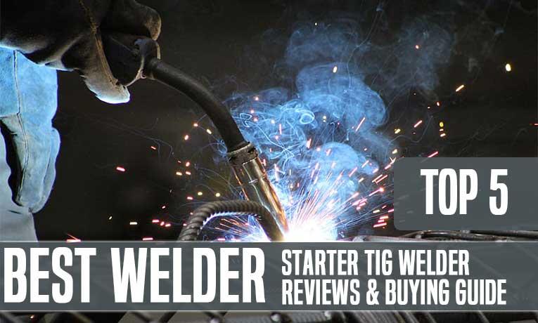 Best Starter TIG Welder