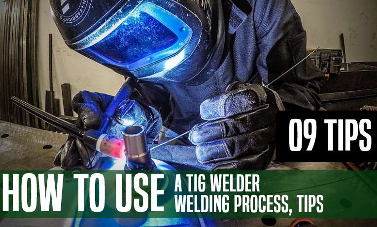 How To Use A TIG Welder